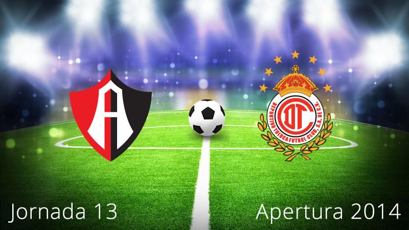 Atlas vs Toluca, Jornada 13 Apertura 2014 - Atlas-vs-Toluca-en-vivo-Apertura-2014