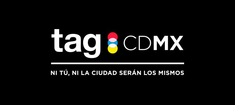 TAG CDMX se celebrará el próximo 7 y 8 de Noviembre y sus invitados harán que no quieras perdertelo - TAG-CDMX-2014