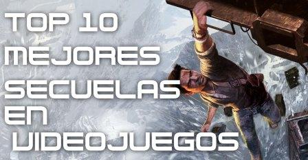 Top 10 de las mejores secuelas en videojuegos
