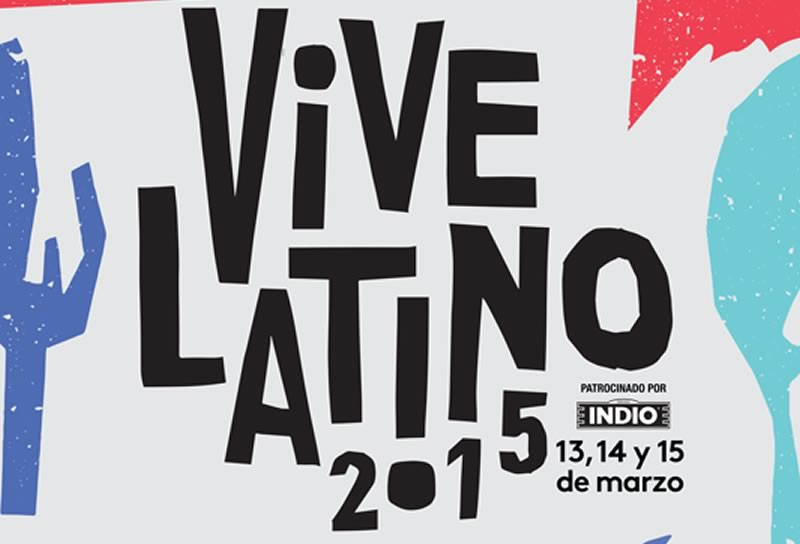 Presentan cartel del Festival Vive Latino 2015 - Festival-Vive-Latino-2015