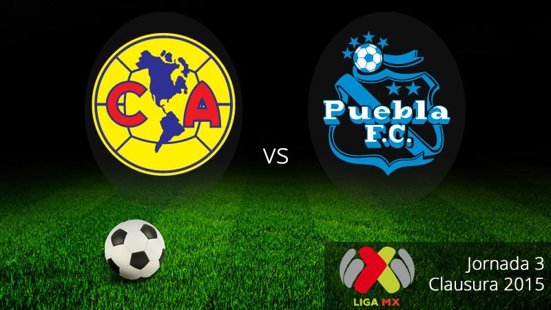 América vs Puebla, Jornada 3 del Clausura 2015 - America-vs-Puebla-en-vivo-Clausura-2015