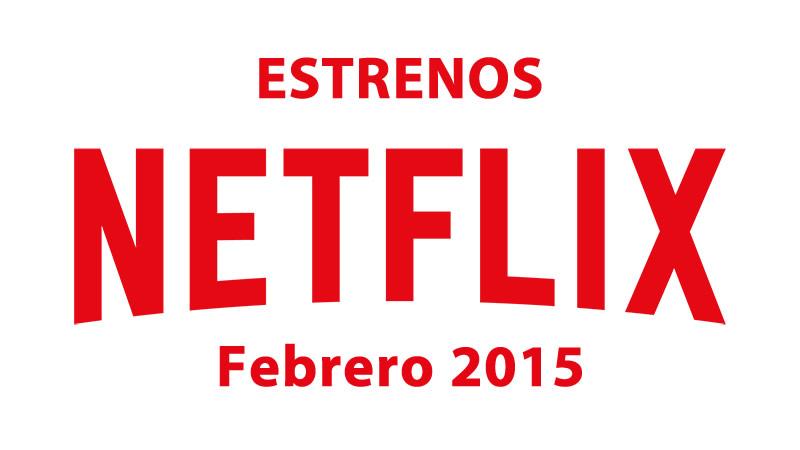Netflix presenta sus estrenos para febrero de 2015 - Estrenos-en-Netflix-Febrero-2015