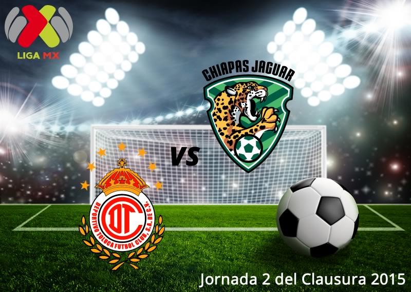Toluca vs Chiapas, Jornada 2 Clausura 2015 - Toluca-vs-Chiapas-en-vivo-Clausura-2015