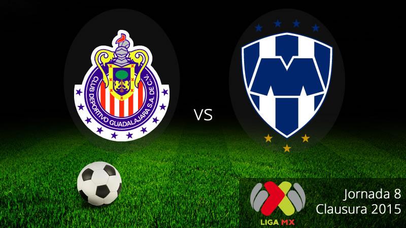 Chivas vs Monterrey en la fecha 8 del Clausura 2015 - Chivas-vs-Monterrey-en-vivo-Clausura-2015