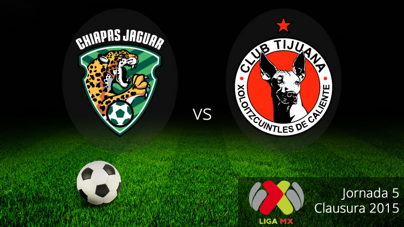Jaguares vs Tijuana, Jornada 5 del Clausura 2015 - Jaguares-vs-Tijuana-en-vivo-Clausura-2015