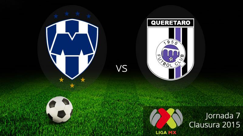 Monterrey vs Querétaro, Jornada 7 de la Liga MX - Monterrey-vs-Queretaro-en-vivo-Clausura-2015