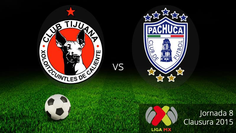 Tijuana vs Pachuca, Jornada 8 del Clausura 2015 - Tijana-vs-Pachuca-en-vivo-Clausura-2015
