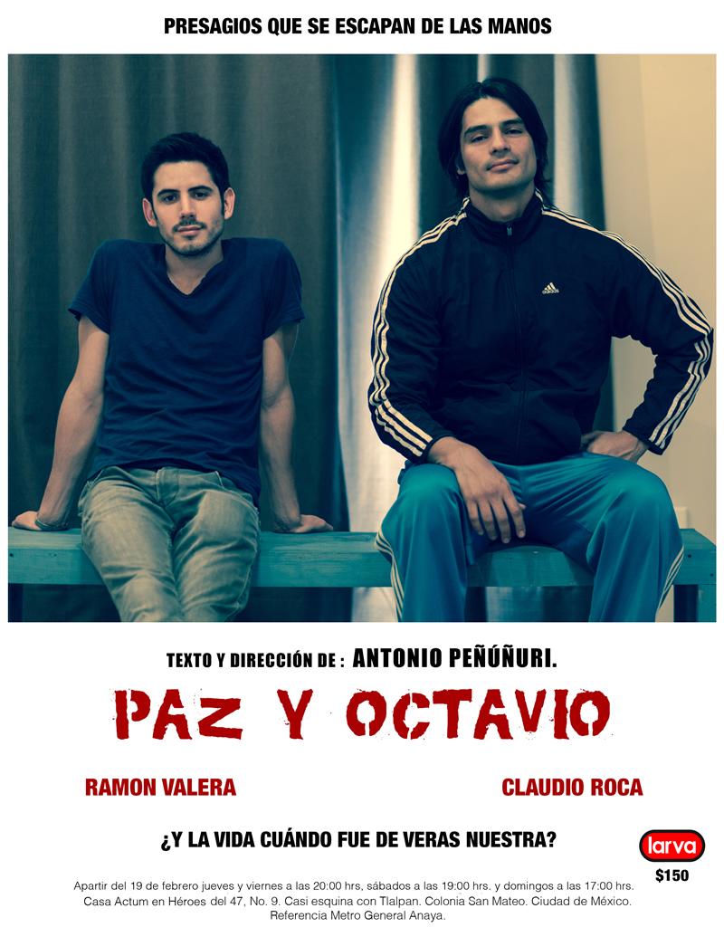 """El estreno de la obra """"Paz y Octavio"""" ¿la vida cuándo fue de veras nuestra? - cartela-PAZ-y-Octavio"""