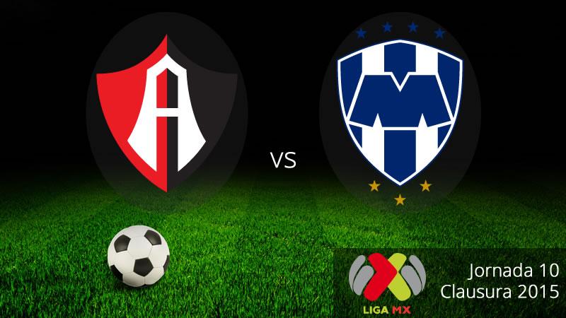 Atlas vs Monterrey, Jornada 10 del Clausura 2015 - Atlas-vs-Monterrey-Clausura-2015