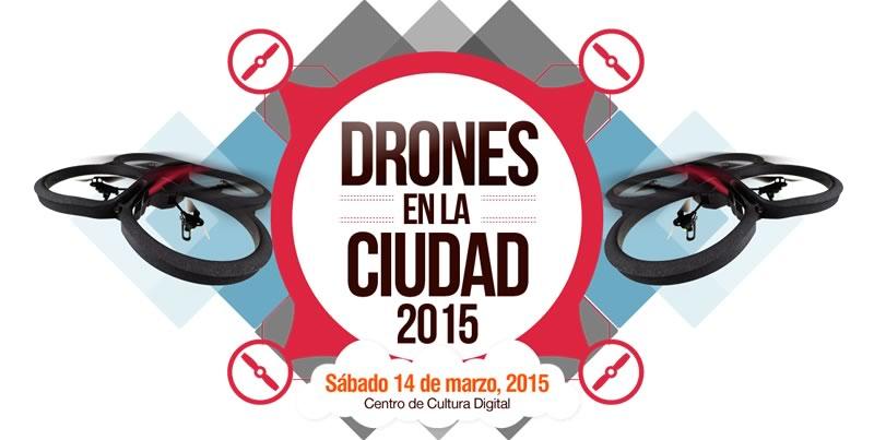 Llega Drones en la Ciudad 2015 este 14 de marzo - Drones-en-la-Ciudad-2015-Mexico