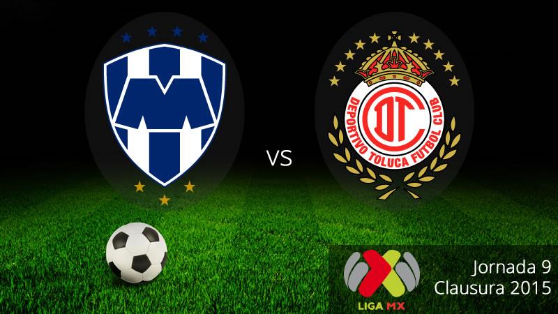 Monterrey vs Toluca, Jornada 9 del Clausura 2015 - Monterey-vs-Toluca-Clausura-2015