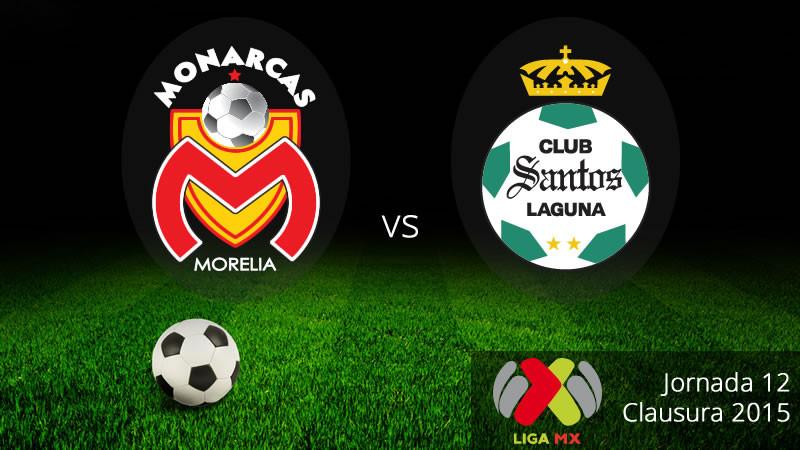 Morelia vs Santos en la Jornada 12 del Clausura 2015 - Morelia-vs-Santos-Clausura-2015-800x450