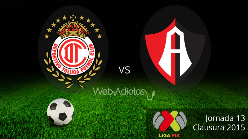 Toluca vs Atlas, Jornada 13 del Clausura 2015 - Toluca-vs-Atlas-Clausura-2015