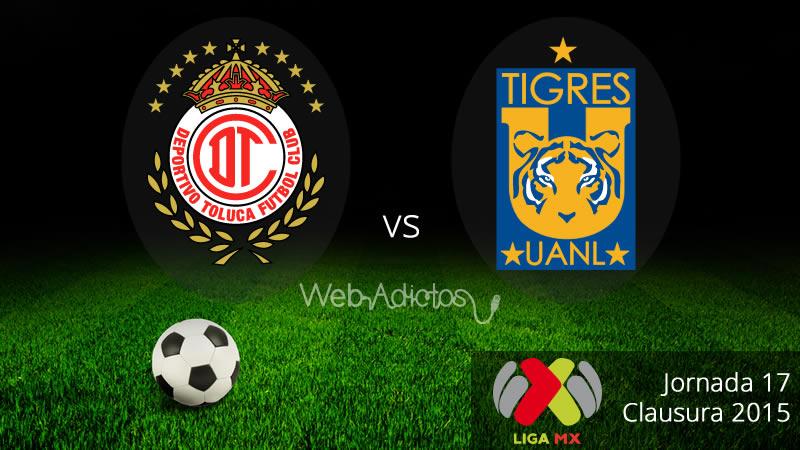 Toluca vs Tigres, Jornada 17 del Clausura 2015 - Toluca-vs-Tigres-Clausura-2015