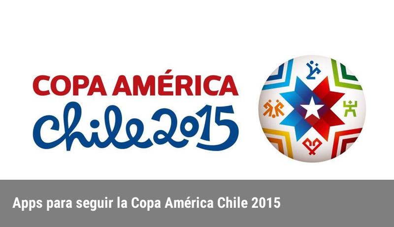 Apps Copa America 2015 Apps para seguir la Copa América 2015
