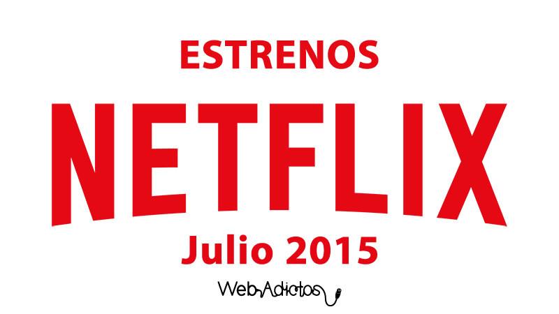 Estrenos en Netflix para julio 2015 ¡No te los pierdas! - Estrenos-en-Netflix-Julio-2015-800x450