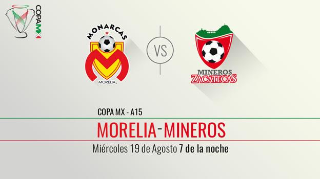 Morelia vs Mineros, Copa MX Apertura 2015 - Monarcas-Morelia-vs-Mineros-de-Zacatecas-en-vivo-Televisa-Deportes