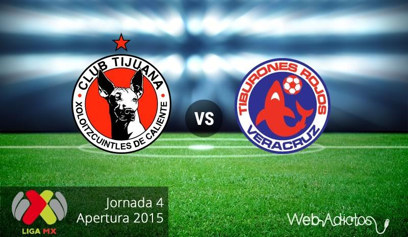 Tijuana vs Veracruz, Jornada 4 del Apertura 2015 - Xolos-de-Tijuana-vs-Veracruz-Apertura-2015
