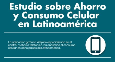 Mexicanos, los que mejor eligen su plan de celular en Latinoamérica