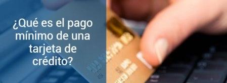 El pago mínimo de las tarjetas de crédito y por qué debes evitarlo