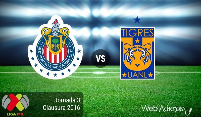 Chivas vs Tigres, Fecha 3 del Clausura 2016 - chivas-vs-tigres-clausura-2016