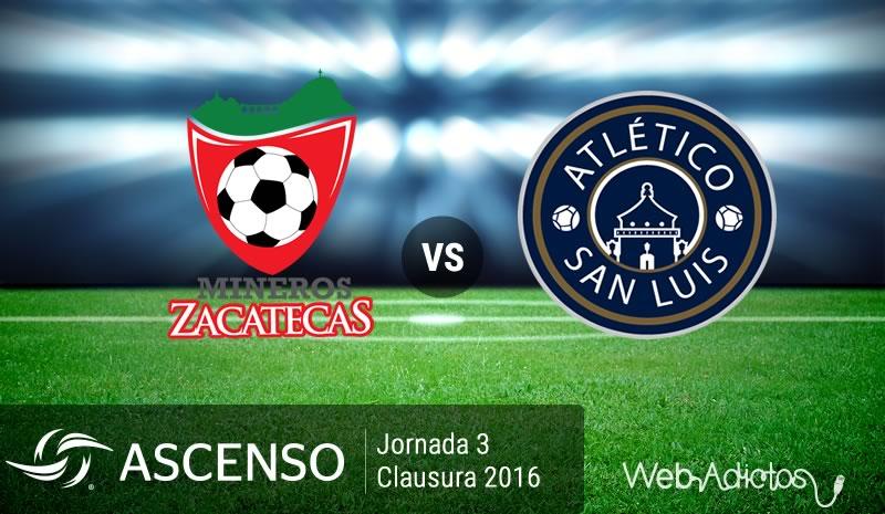 Mineros vs San Luis, Jornada 3 del Clausura 2016   Ascenso MX - mineros-vs-san-luis-clausura-2016