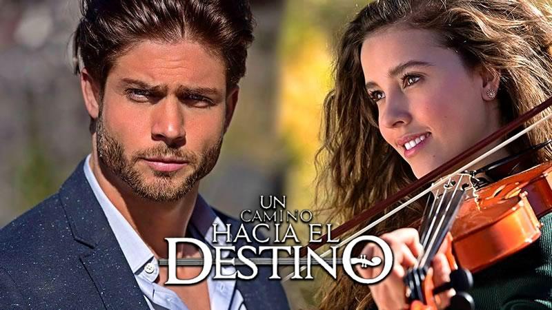 Un camino hacia el destino, nueva novela de Televisa ¡En vivo por internet! - un-camino-hacia-el-destino-novela-televisa