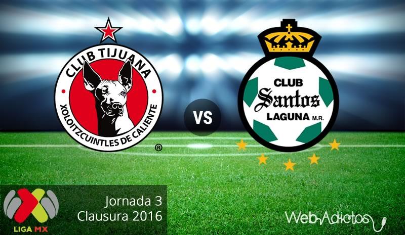 Tijuana vs Santos, Jornada 3 del Clausura 2016 | Liga MX - xolos-de-tijuana-vs-santos-clausura-2016