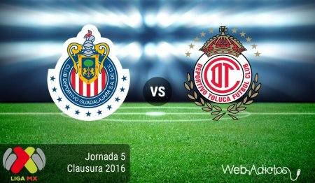 Chivas vs Toluca, Fecha 5 del Clausura 2016 ¡En vivo por internet!