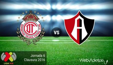 Toluca vs Atlas, Jornada 6 del Clausura 2016 ¡En vivo por internet!
