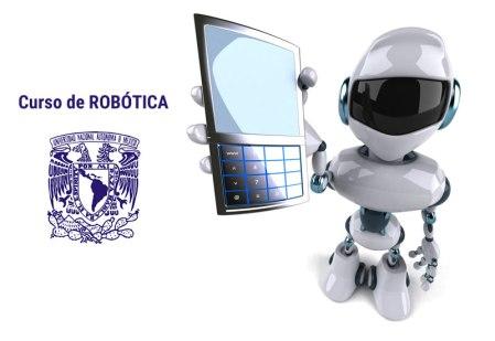 Curso de Robótica por la UNAM este mes de marzo ¡gratis!