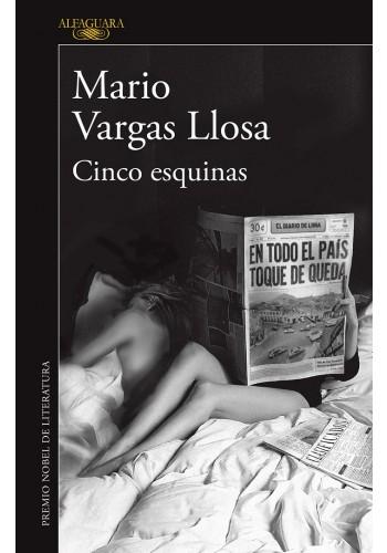 Breve recuento de la trayectoria de Mario Vargas Llosa y su catálogo de obras - mario-vargas-cinco-esquinas