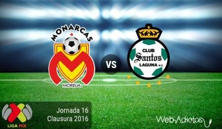 Morelia vs Santos ¡En vivo por internet! | Jornada 16 del Clausura 2016