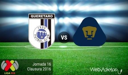 Querétaro vs Pumas ¡En vivo por internet! | Clausura 2016