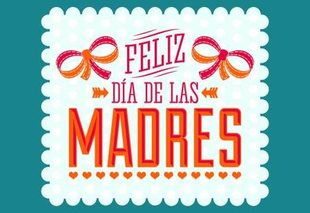 El día de las madres, la fecha más importante para los mexicanos