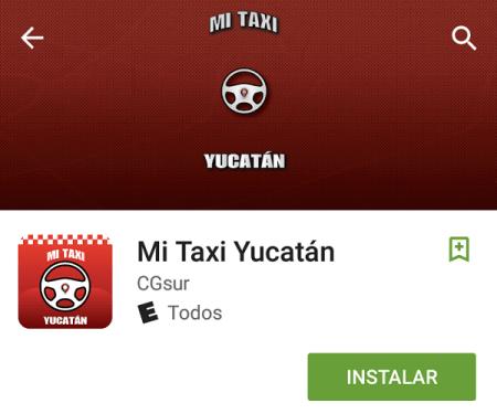 """Aplicación """"Mi Taxi Yucatán"""" del FUTV desaparece de Play Store"""