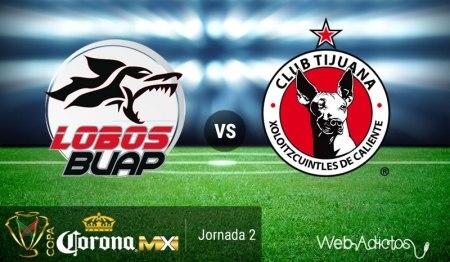 Lobos BUAP vs Tijuana, Copa MX Apertura 2016 ¡En vivo por internet!
