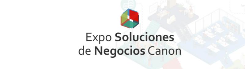 Soluciones de negocios de Canon Mexicana - expo-soluciones-de-negocios-canon-800x226