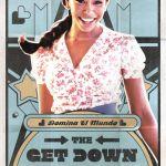 Conoce a los protagonistas de The Get Down, la nueva serie de Netflix - the-get-down-mylene_las