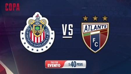 Horario Chivas vs Atlante en la Copa MX C2017 y por dónde verlo