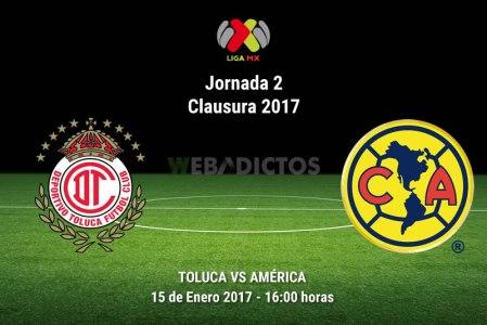 Toluca vs América, Jornada 2 Clausura 2017 | Resultado: 2-1