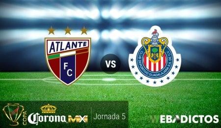 Atlante vs Chivas, Jornada 5 de Copa MX C2017 ¡En vivo por internet!
