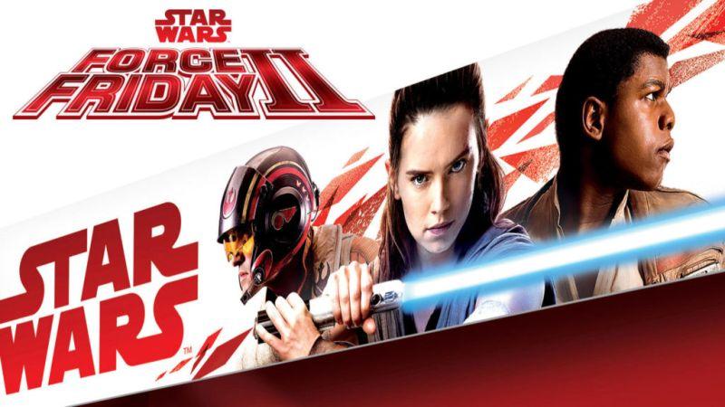 Revelan la fecha de Star Wars Force Friday II - forcefridayii-800x450