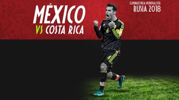 México vs Costa Rica, Eliminatorias Rusia 2018 ¡En vivo por internet! - mexico-vs-costa-rica-eliminatorias-rusia-2018-en-vivo