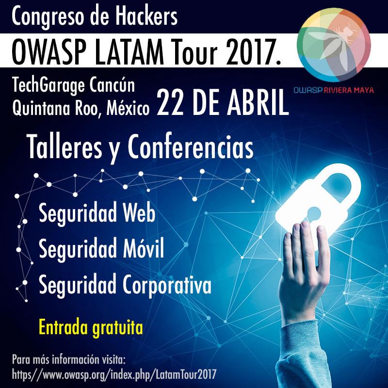 Se congregan hackers en México en el OWASP Latam Tour 2017 - owasp-latam-tour-2017