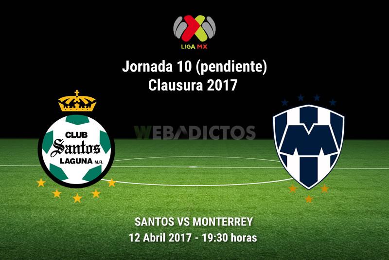 Santos vs Monterrey, J10 Clausura 2017 (Pendiente) | Resultado: 2-2 - santos-vs-monterrey-j10-pendiente-clausura-2017