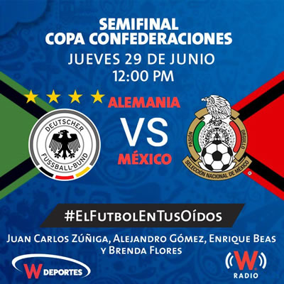 México vs Alemania, Semifinal Confederaciones 2017   Resultado: 1-4 - alemania-vs-mexico-por-radio-semifinal-2017