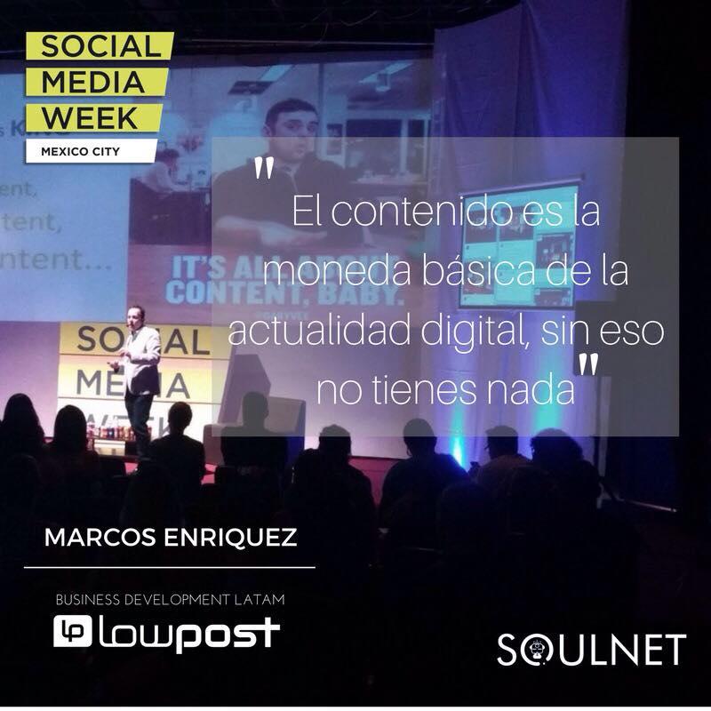 Los ponencias más relevantes del 2o día de Social Media Week México - marcos-enriquez-de-lowpost-hablando-de-lo-importante-que-es-el-contenido