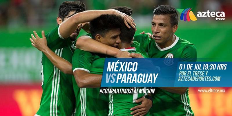 México vs Paraguay, Partido Amistoso 2017 ¡En vivo por internet! - mexico-vs-paraguay-2017-azteca-deportes