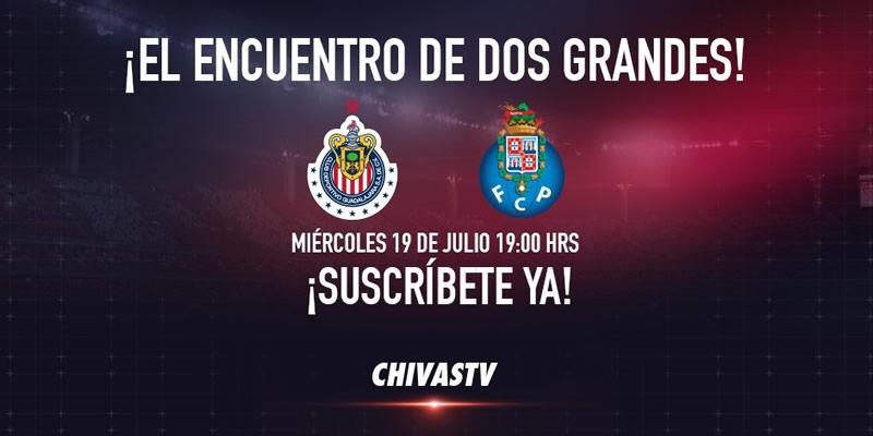 Chivas vs Porto, Súper Copa Tecate 2017 | Resultado: 2-2 - chivas-vs-porto-chivas-tv